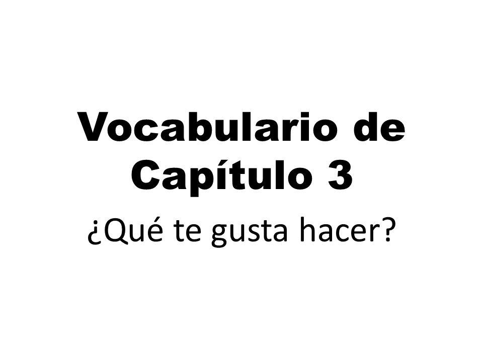 Vocabulario de Capítulo 3