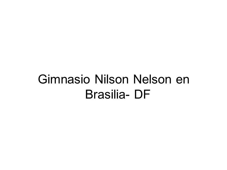 Gimnasio Nilson Nelson en Brasilia- DF