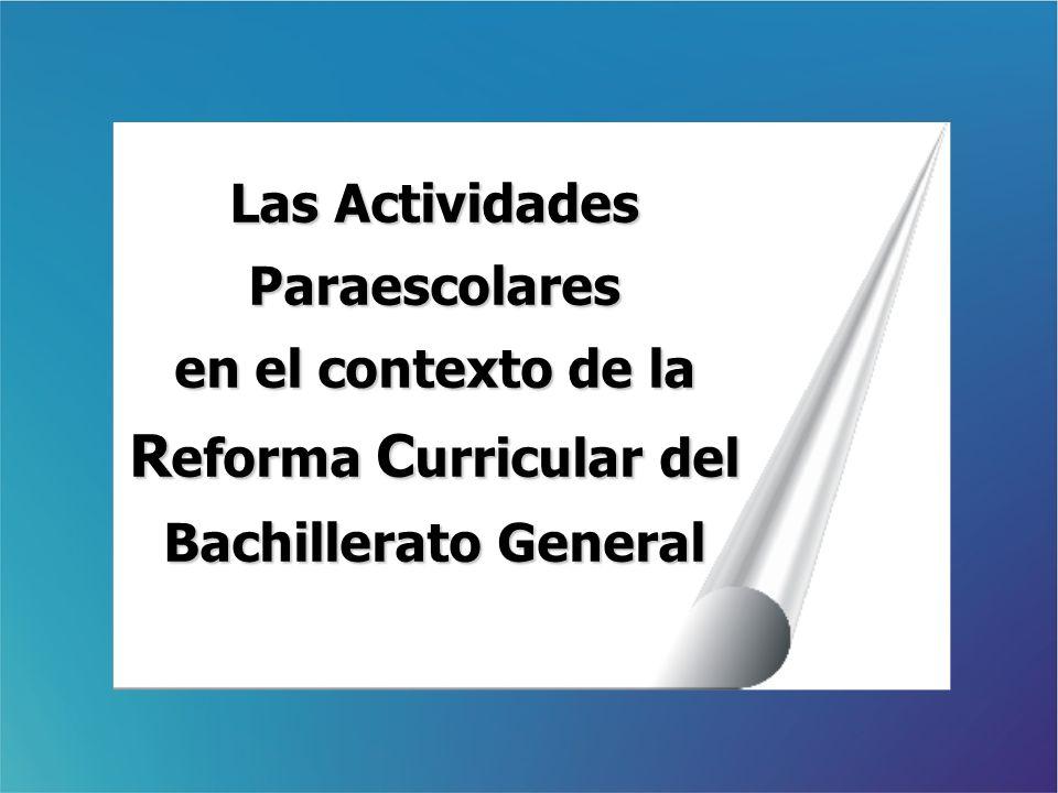 Reforma Curricular del Bachillerato General