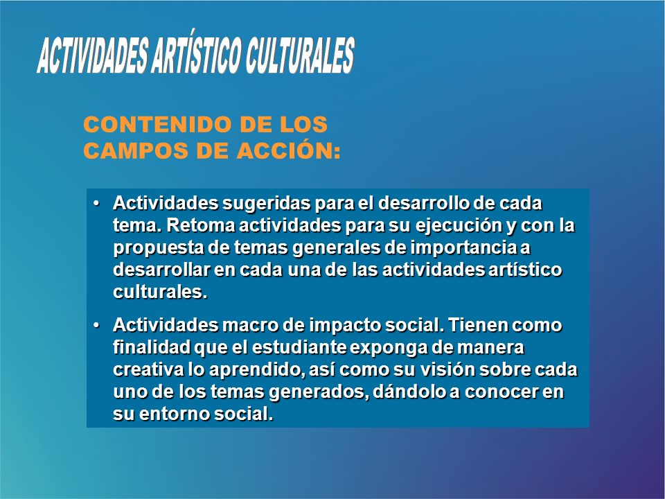 ACTIVIDADES ARTÍSTICO CULTURALES