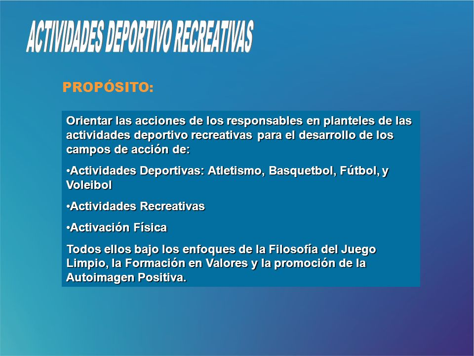ACTIVIDADES DEPORTIVO RECREATIVAS