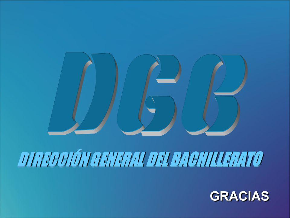 DIRECCIÓN GENERAL DEL BACHILLERATO