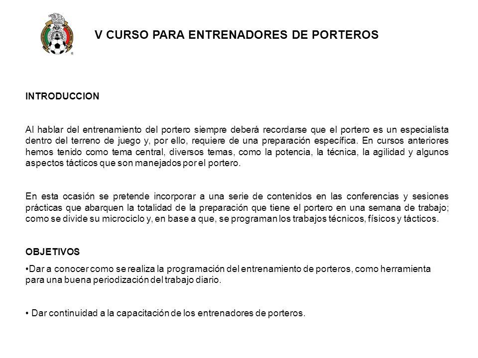 V CURSO PARA ENTRENADORES DE PORTEROS
