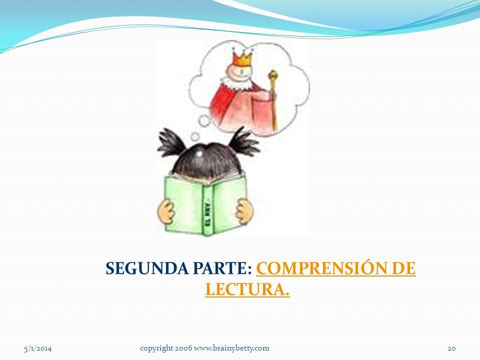 SEGUNDA PARTE: COMPRENSIÓN DE LECTURA.