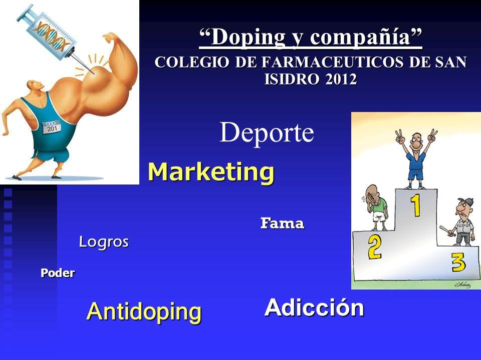 Doping y compañía COLEGIO DE FARMACEUTICOS DE SAN ISIDRO 2012