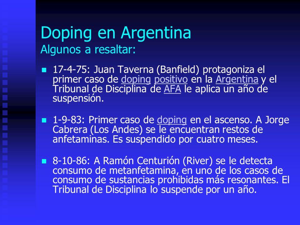Doping en Argentina Algunos a resaltar: