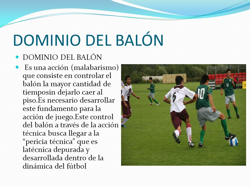 DOMINIO DEL BALÓN DOMINIO DEL BALÓN