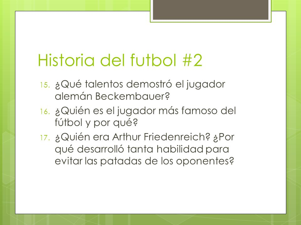 Historia del futbol #2 ¿Qué talentos demostró el jugador alemán Beckembauer ¿Quién es el jugador más famoso del fútbol y por qué