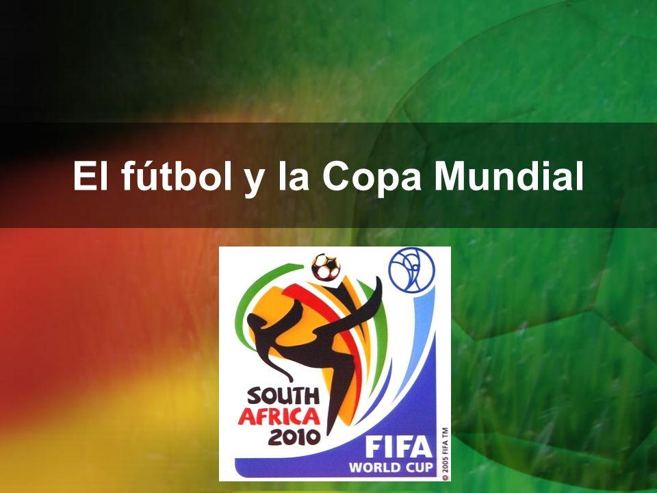 El fútbol y la Copa Mundial