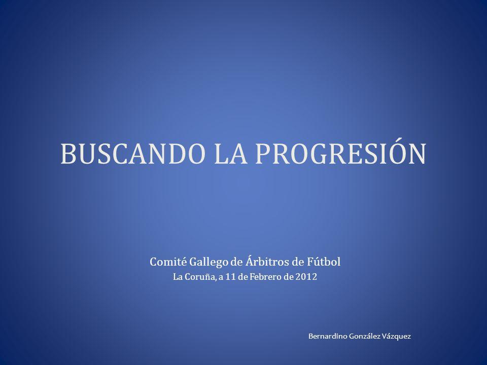 BUSCANDO LA PROGRESIÓN