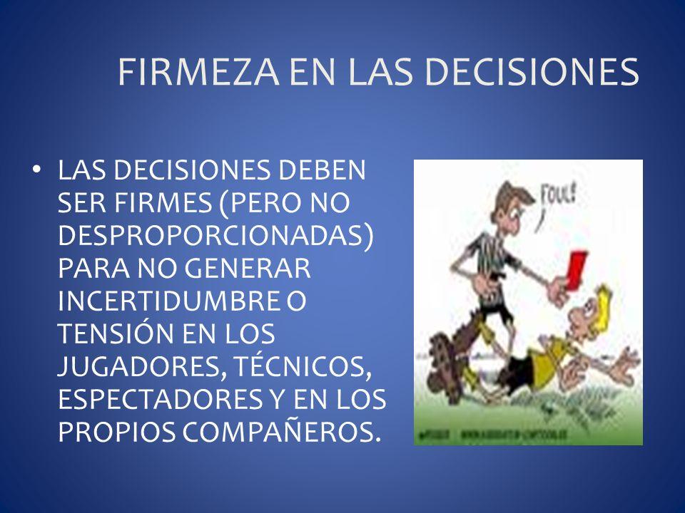 FIRMEZA EN LAS DECISIONES