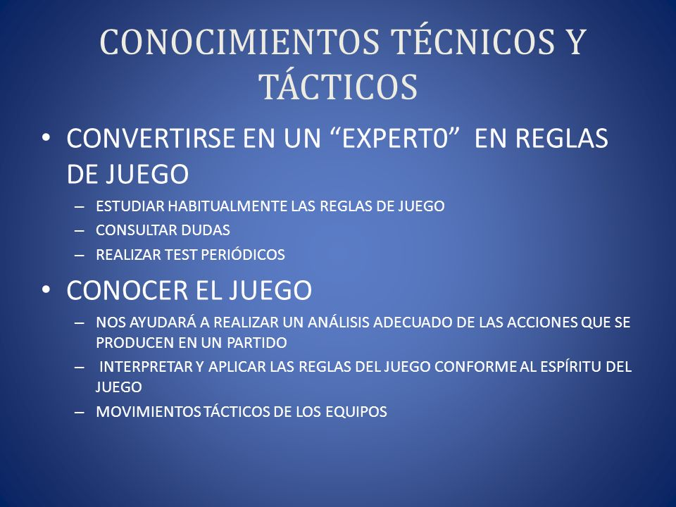 CONOCIMIENTOS TÉCNICOS Y TÁCTICOS
