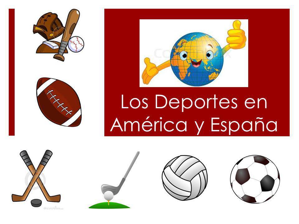 Los Deportes en América y España