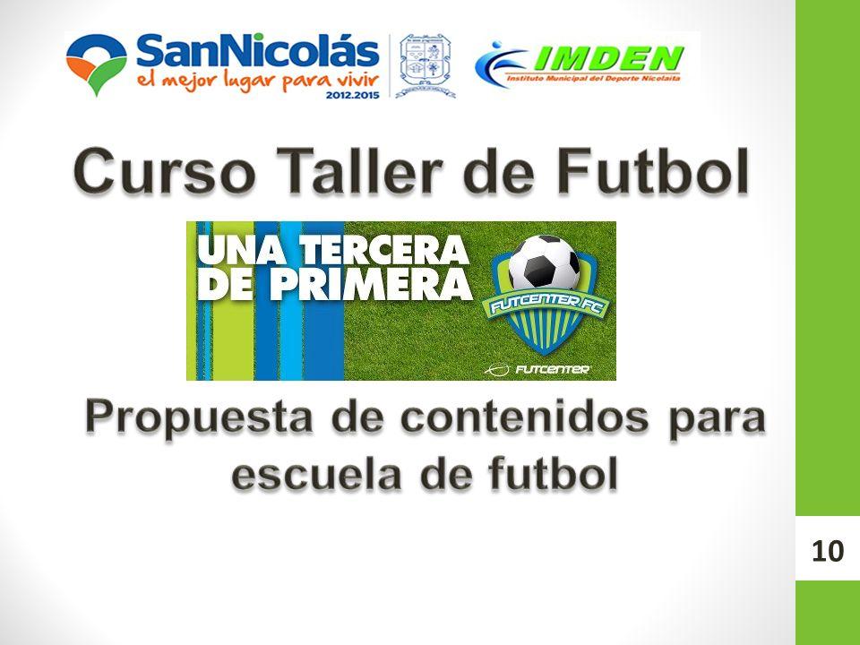 Propuesta de contenidos para escuela de futbol