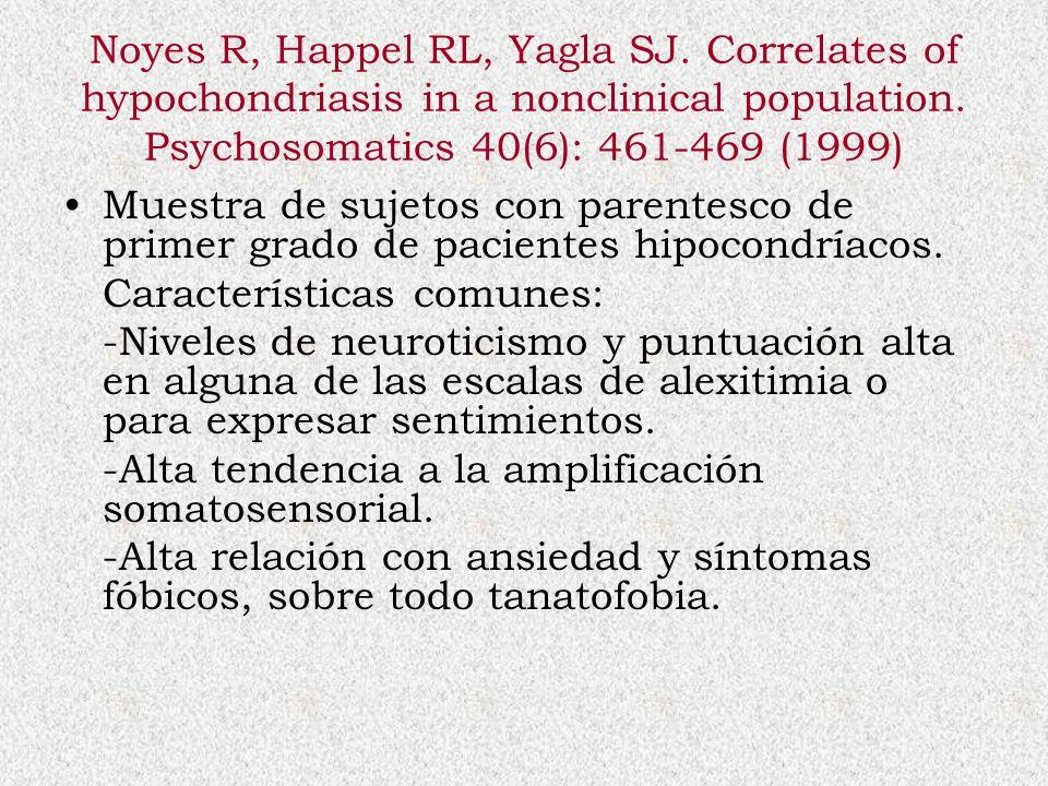 Noyes R, Happel RL, Yagla SJ