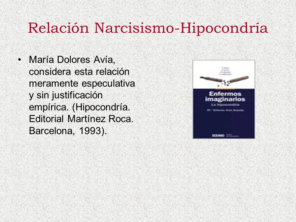 Relación Narcisismo-Hipocondría