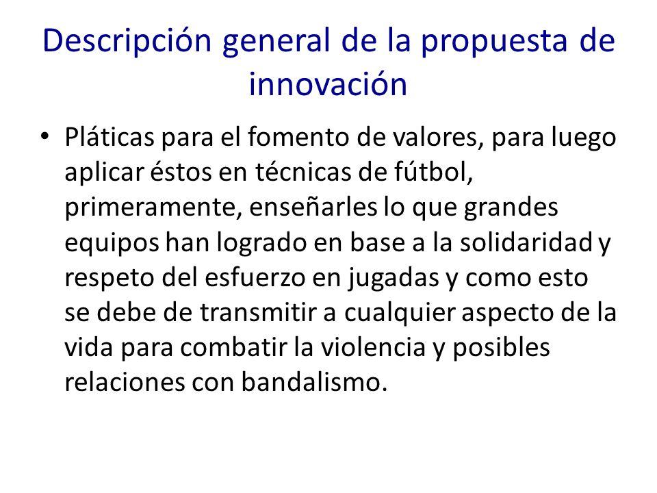 Descripción general de la propuesta de innovación