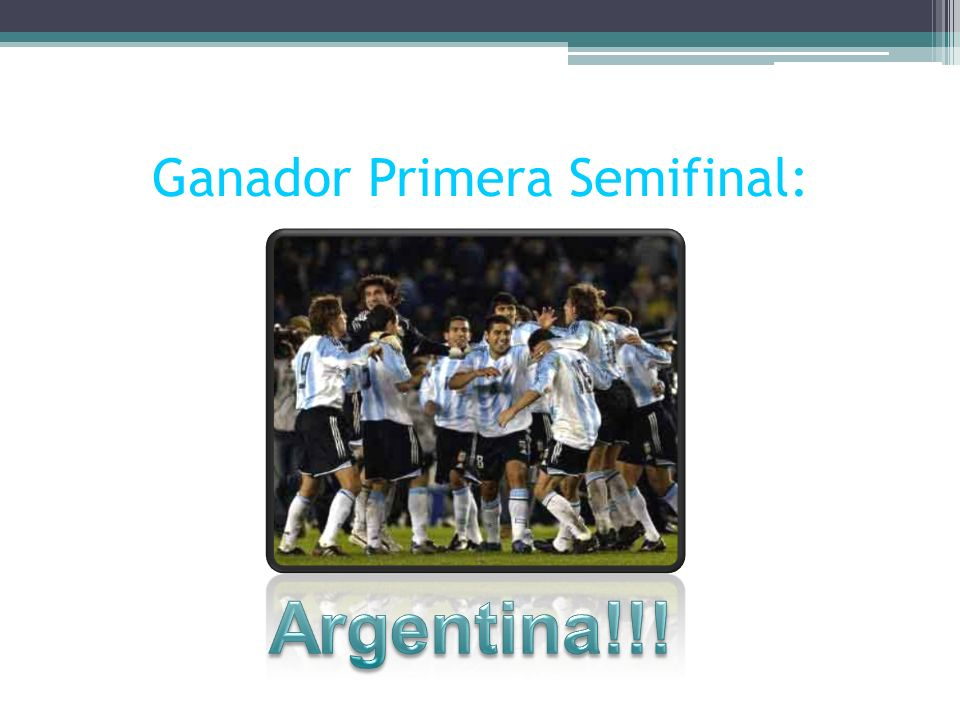 Ganador Primera Semifinal: