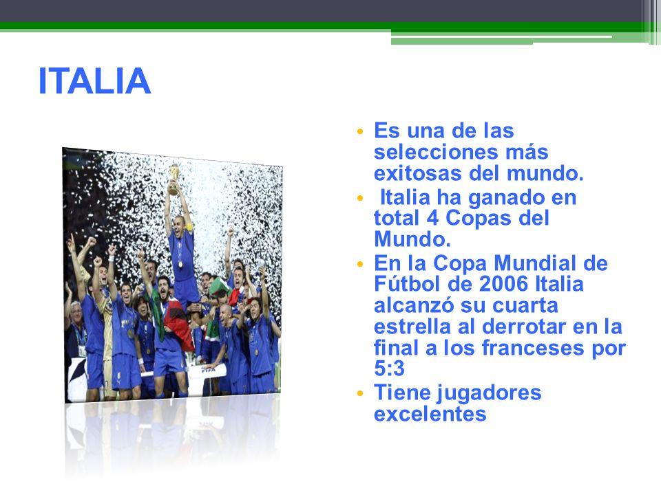 ITALIA Es una de las selecciones más exitosas del mundo.
