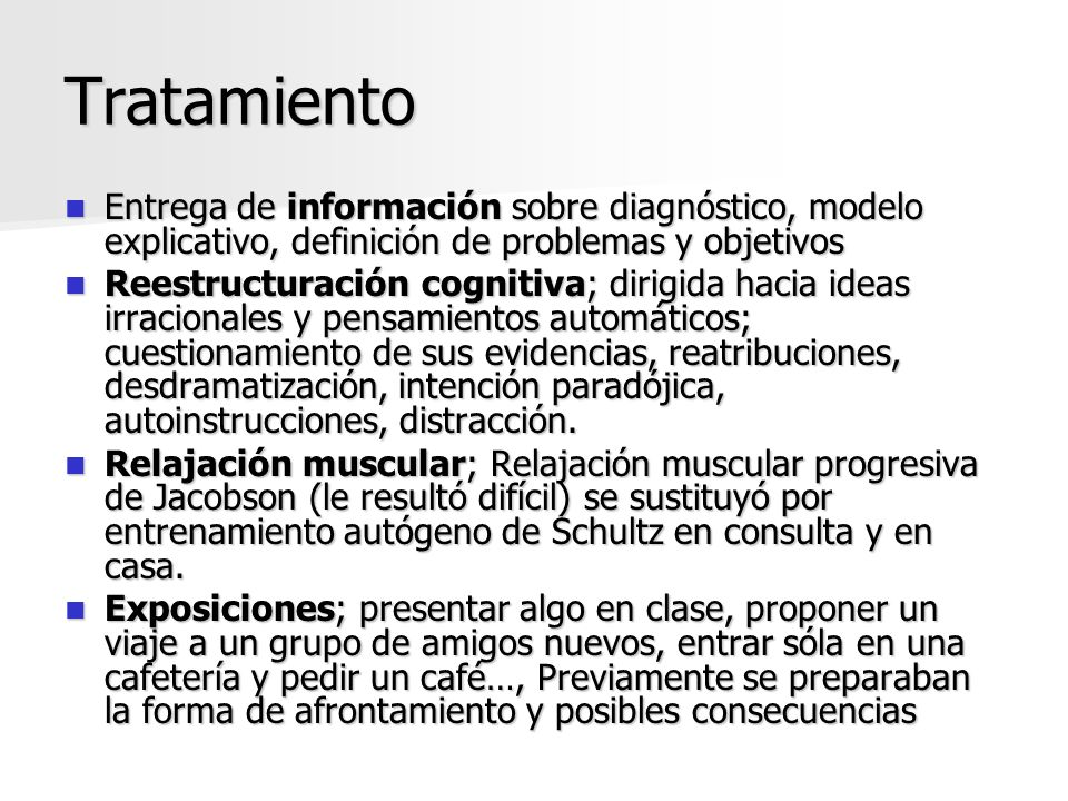 Tratamiento Entrega de información sobre diagnóstico, modelo explicativo, definición de problemas y objetivos.