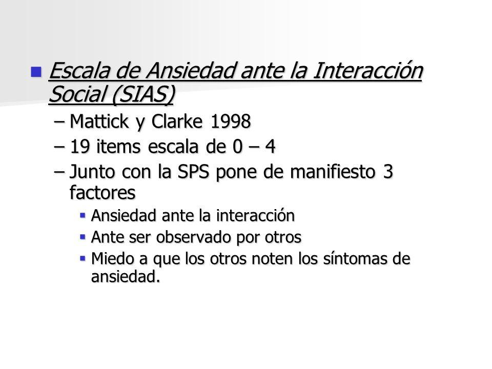 Escala de Ansiedad ante la Interacción Social (SIAS)