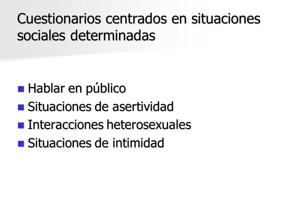 Cuestionarios centrados en situaciones sociales determinadas