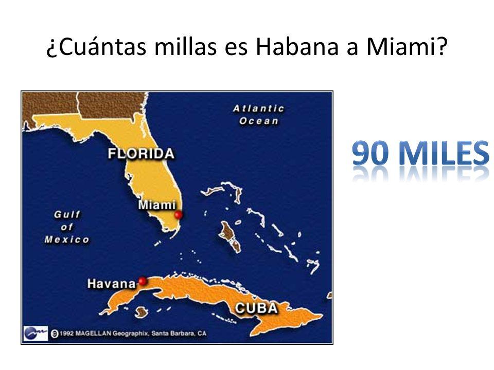 ¿Cuántas millas es Habana a Miami