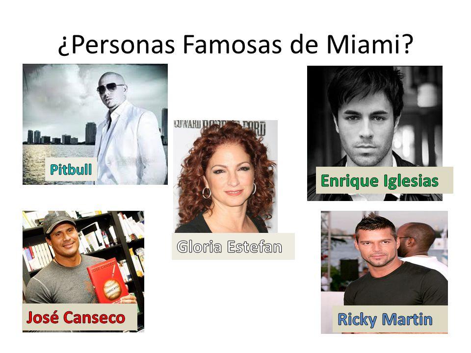 ¿Personas Famosas de Miami