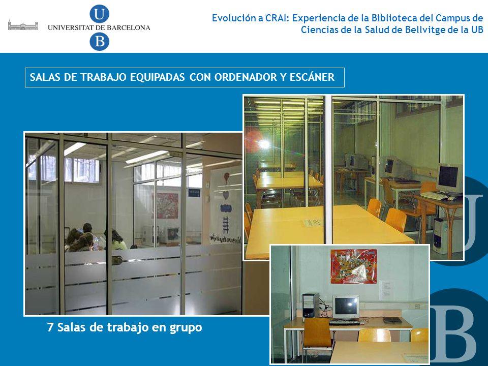 7 Salas de trabajo en grupo