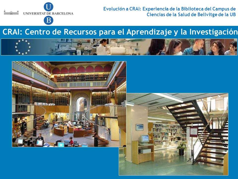 CRAI: Centro de Recursos para el Aprendizaje y la Investigación