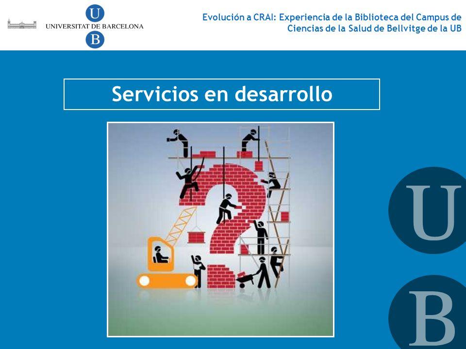 Servicios en desarrollo