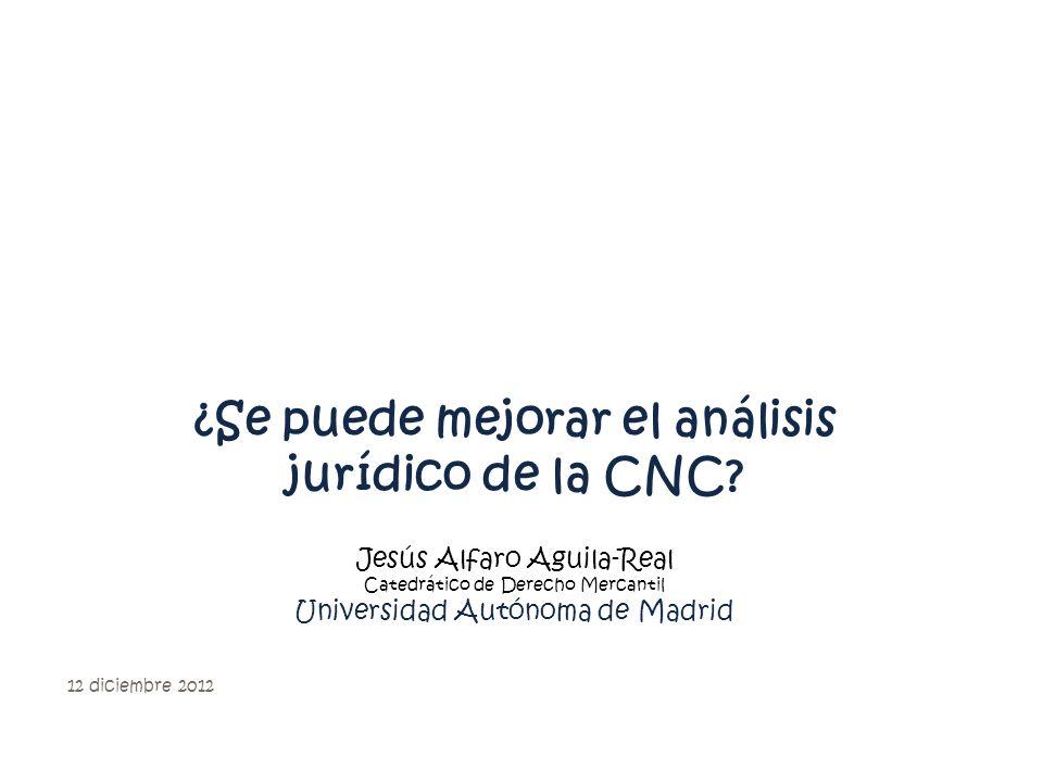 ¿Se puede mejorar el análisis jurídico de la CNC