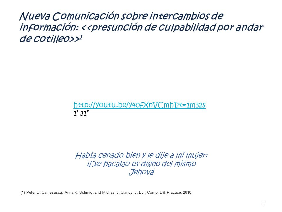 Nueva Comunicación sobre intercambios de información: <<presunción de culpabilidad por andar de cotilleo>>1