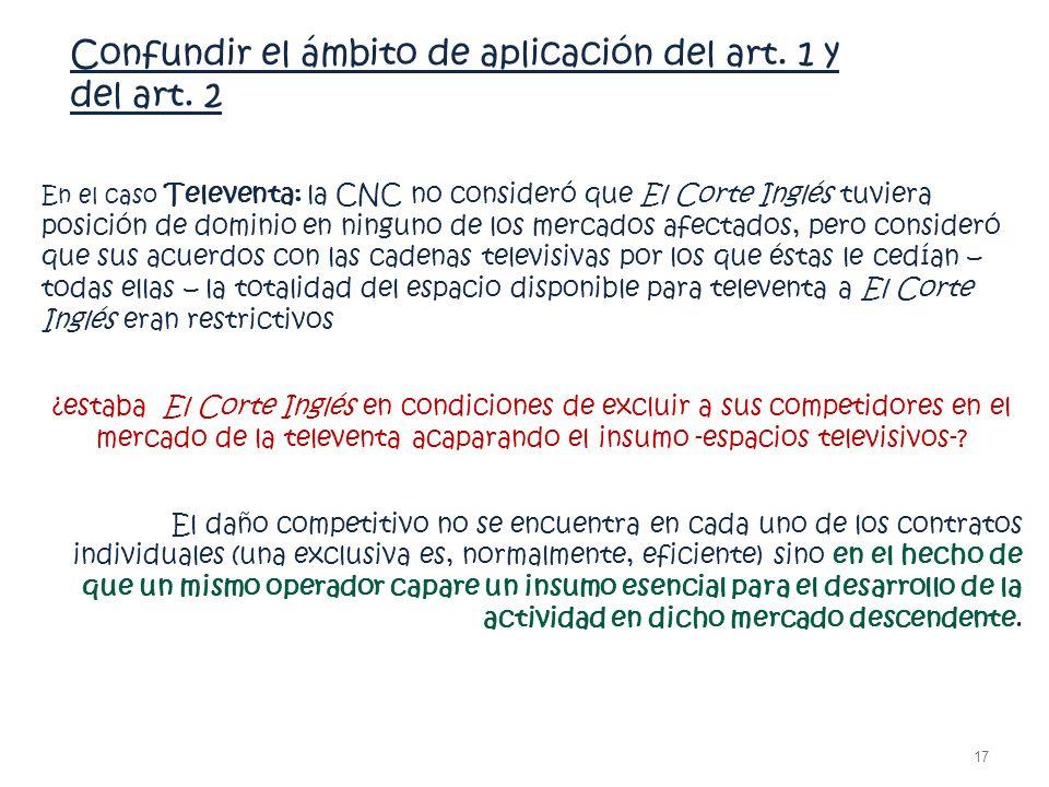 Confundir el ámbito de aplicación del art. 1 y del art. 2