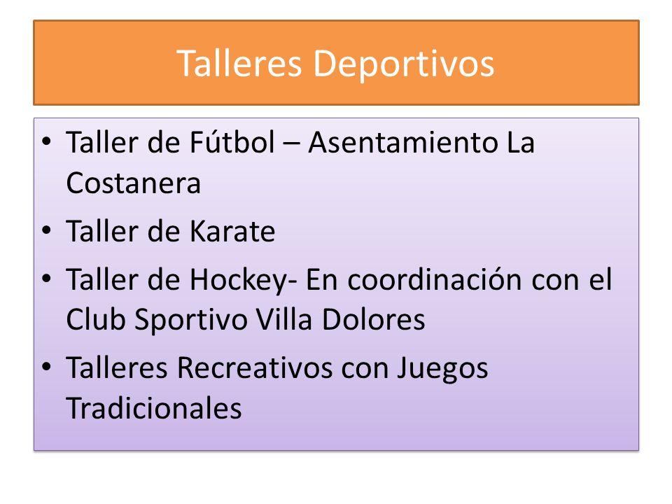 Talleres Deportivos Taller de Fútbol – Asentamiento La Costanera