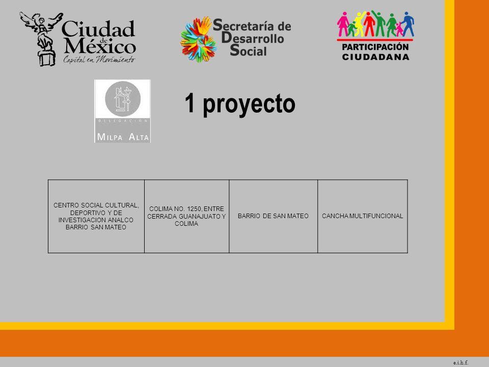 e.i.h.f. 1 proyecto. CENTRO SOCIAL CULTURAL, DEPORTIVO Y DE INVESTIGACION ANALCO BARRIO SAN MATEO.