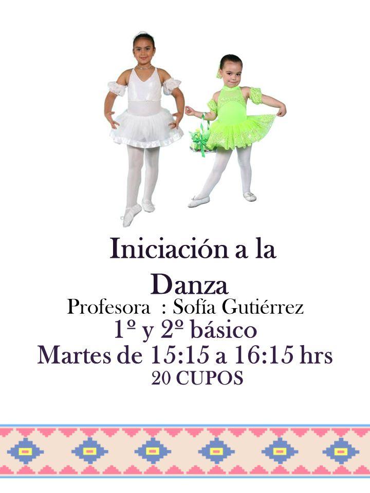 Profesora : Sofía Gutiérrez