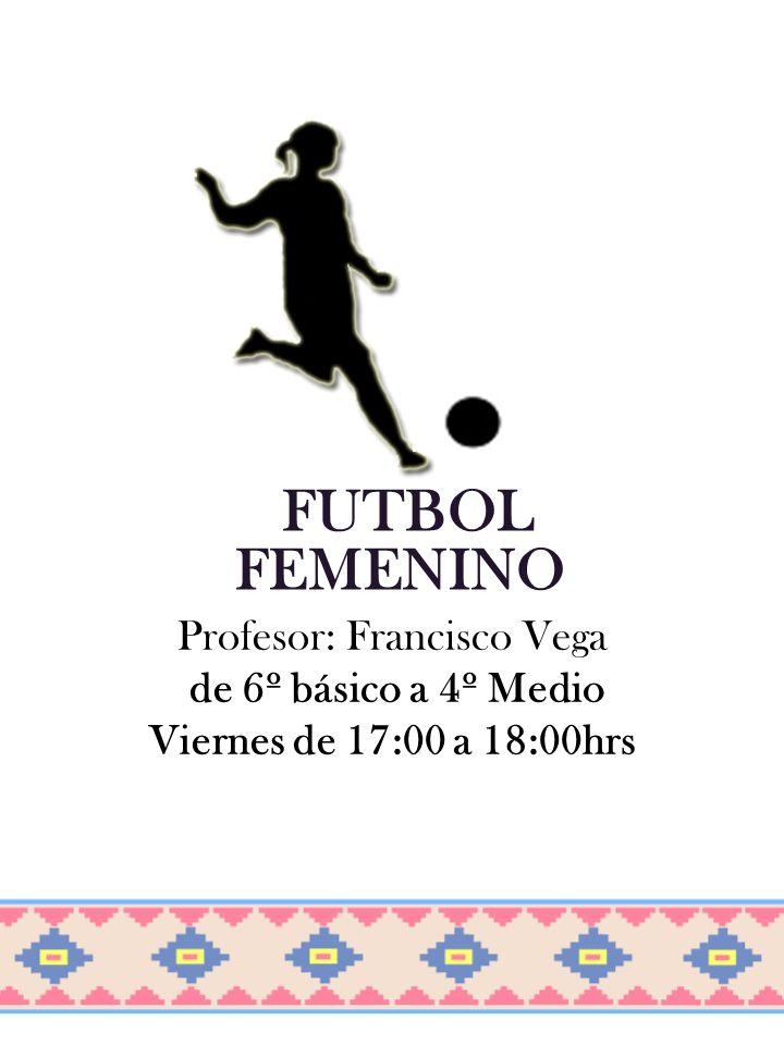 Profesor: Francisco Vega