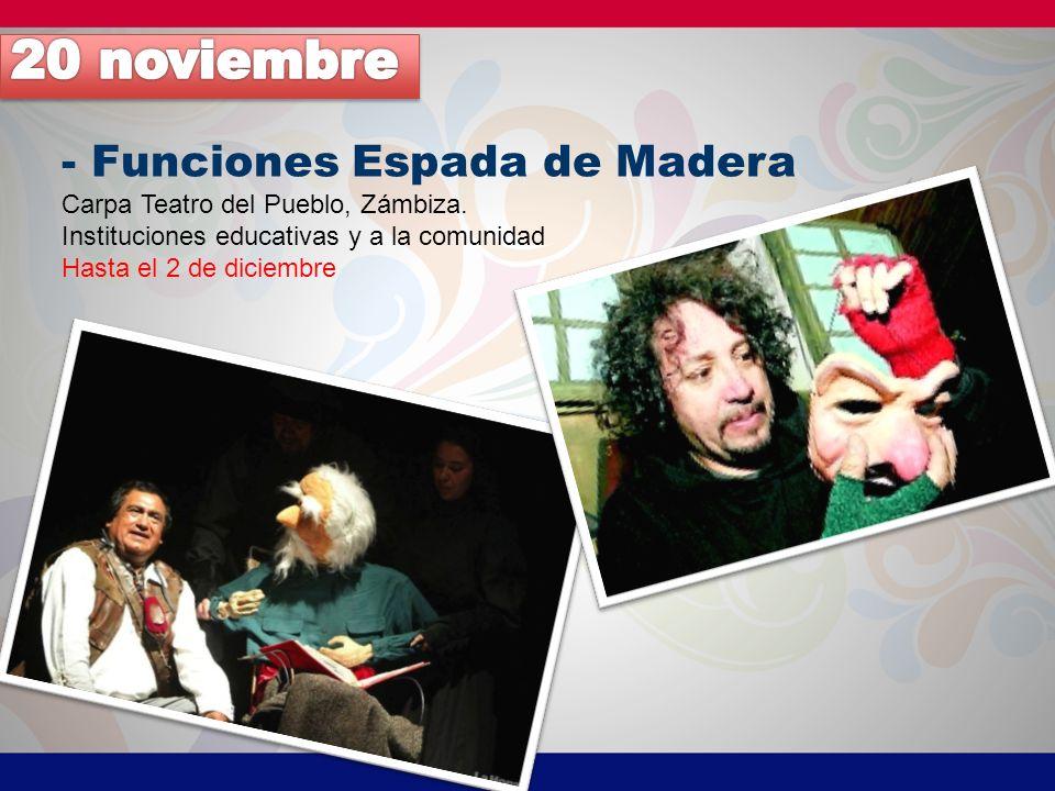 20 noviembre - Funciones Espada de Madera