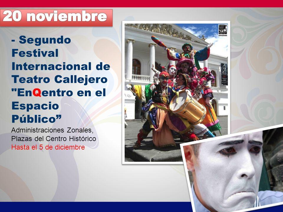 20 noviembre - Segundo Festival Internacional de Teatro Callejero