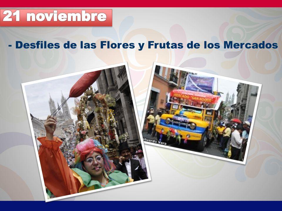 21 noviembre - Desfiles de las Flores y Frutas de los Mercados