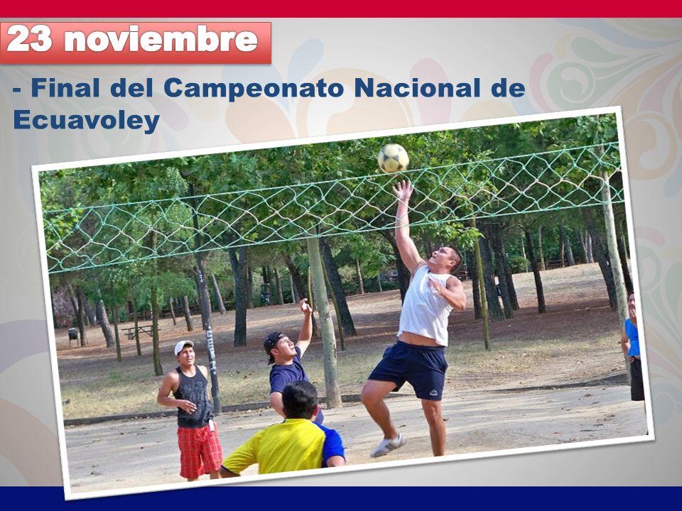 23 noviembre - Final del Campeonato Nacional de Ecuavoley