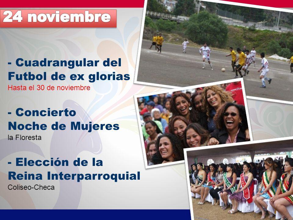 24 noviembre - Cuadrangular del Futbol de ex glorias - Concierto