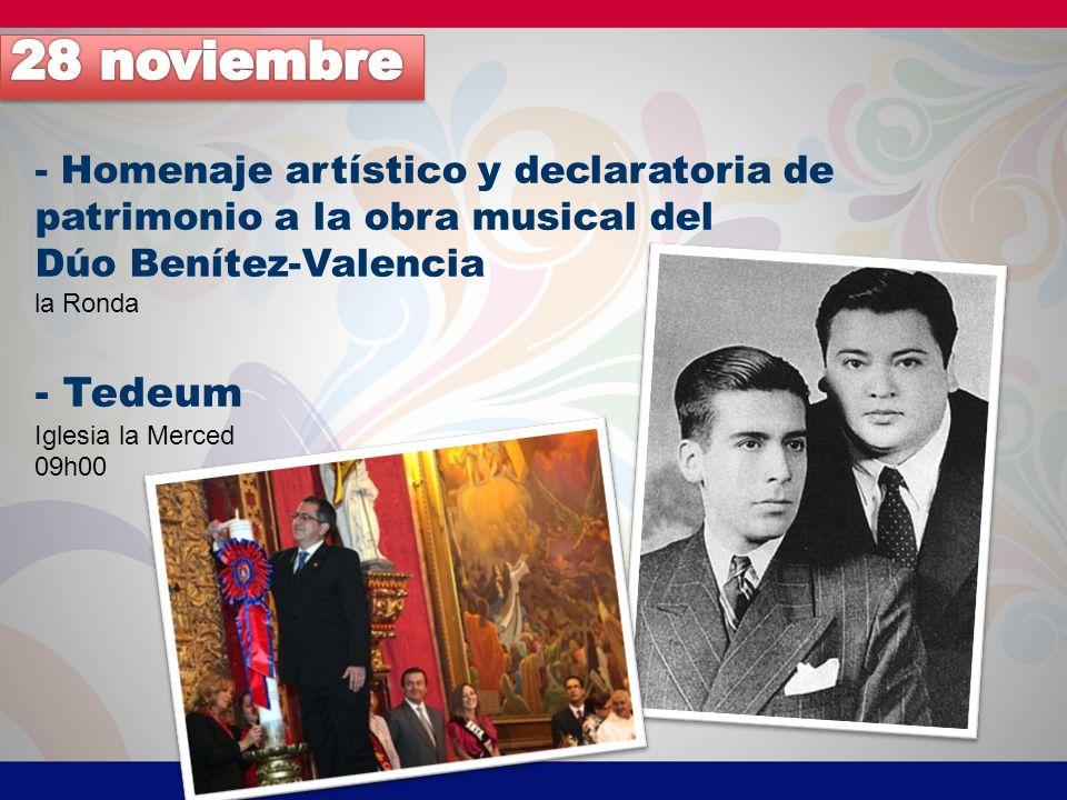 28 noviembre - Homenaje artístico y declaratoria de patrimonio a la obra musical del. Dúo Benítez-Valencia.