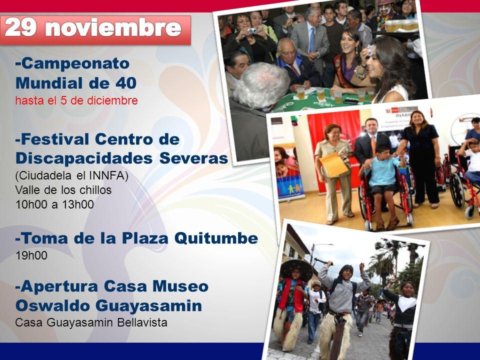 29 noviembre -Campeonato Mundial de 40 -Festival Centro de