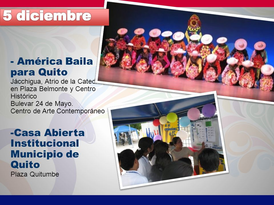 5 diciembre - América Baila para Quito Casa Abierta