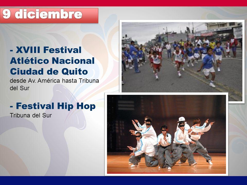 9 diciembre - XVIII Festival Atlético Nacional Ciudad de Quito