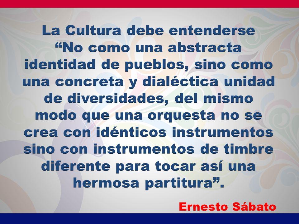 La Cultura debe entenderse