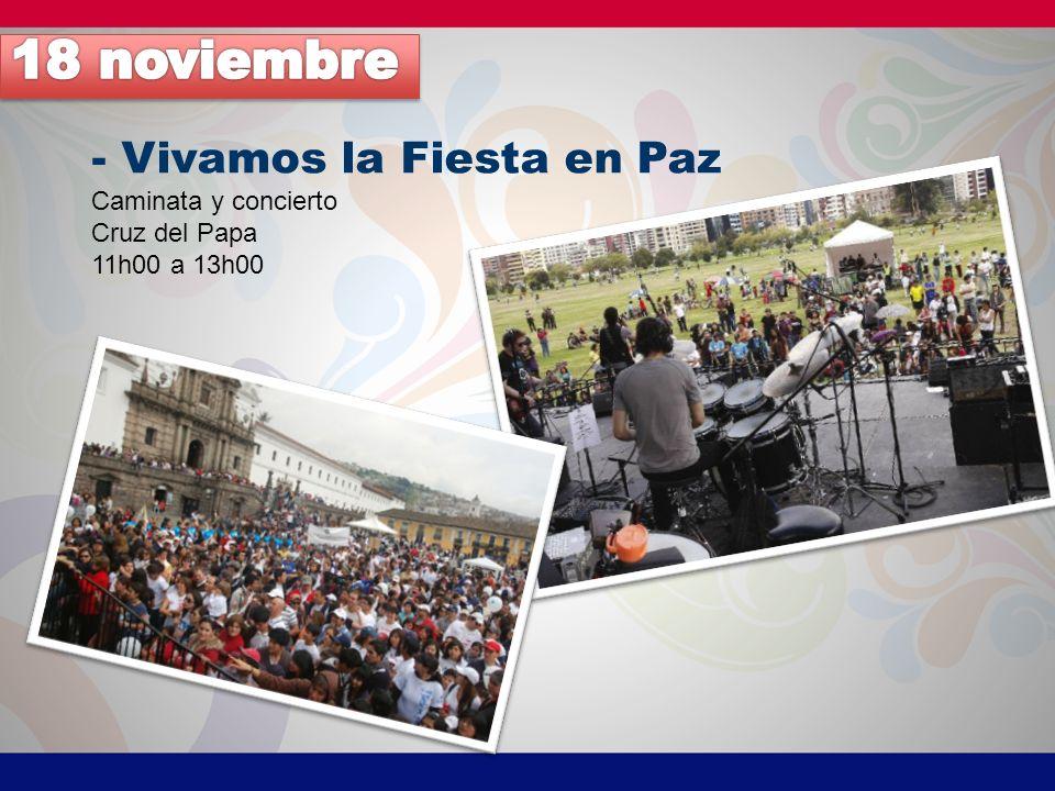 18 noviembre - Vivamos la Fiesta en Paz Caminata y concierto
