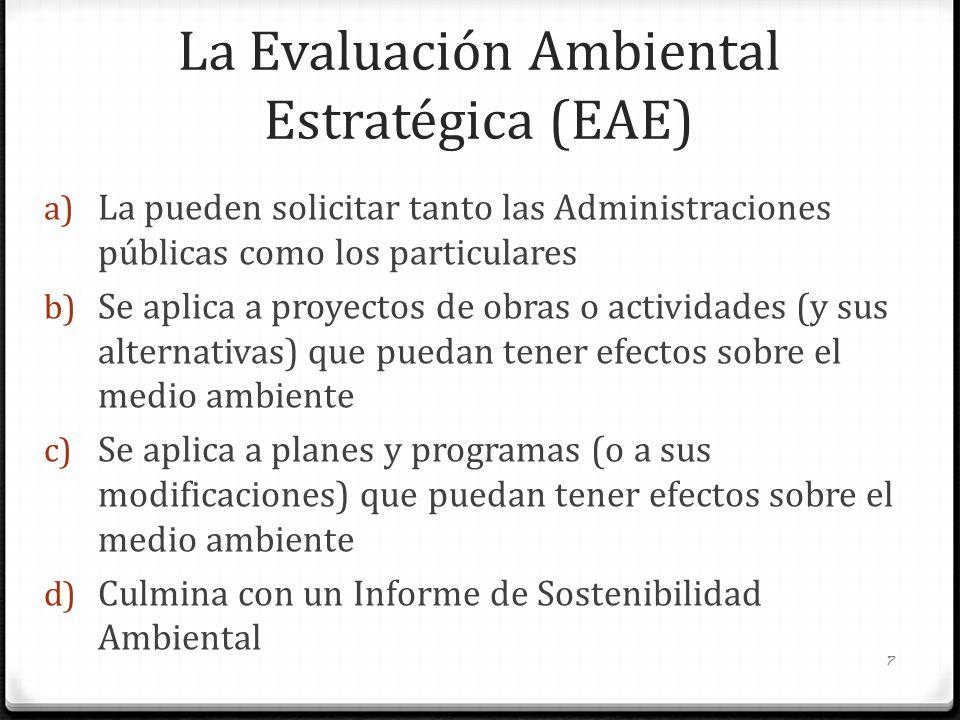 La Evaluación Ambiental Estratégica (EAE)